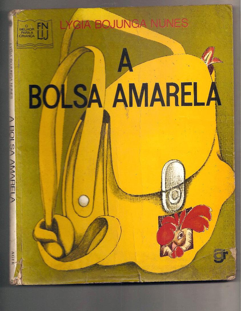 Resultado de imagem para A bolsa amarela - Lygia Bojunga Nunes
